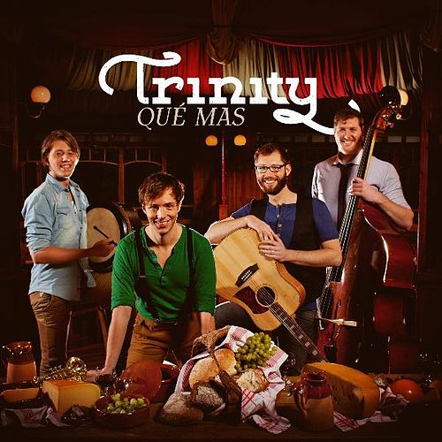 Play & Download Qué Mas by Trinity | Napster