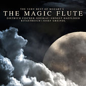 The Very Best of Mozart's The Magic Flute by Various Artists