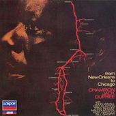 Play & Download From New Orleans to Chicago by Champion Jack Dupree | Napster