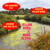 Yellow River and More Oldies by Various Artists