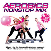 Play & Download Aerobic Nonstop Mix by Various Artists | Napster