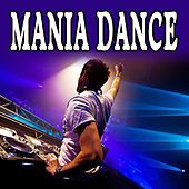Mania Dance by Various Artists