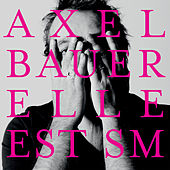 Elle est SM (Single Version) - Single by Axel Bauer