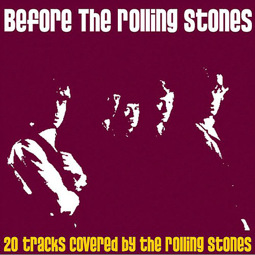 Play & Download Before the Rolling Stones by Various Artists | Napster