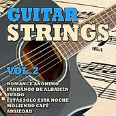 Play & Download Guitar Strings Vol. 2 by Various Artists | Napster