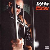 Play & Download Afflictions by Ralph Dog | Napster
