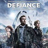 Play & Download Defiance (Original Television Soundtrack) by Various Artists | Napster