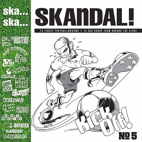 Play & Download Ska.. Ska.. Skandal No. 5 the Football Edition by Various Artists | Napster