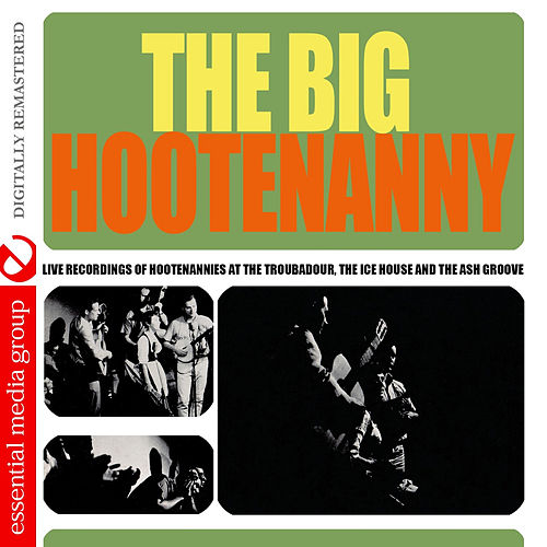 The Big Hootenanny (Digitally Remastered) by Various Artists