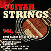 Play & Download Guitar Strings Vol. 1 by Various Artists | Napster
