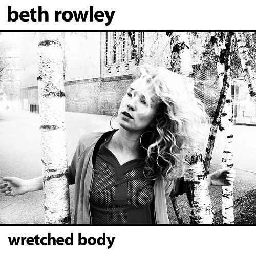 Wretched Body (EP) by Beth Rowley
