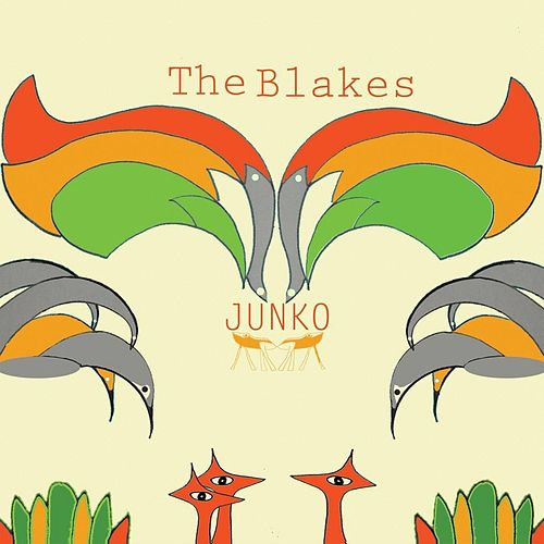 Play & Download Junko by The Blakes | Napster