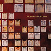 Play & Download Came Back Haunted by Nine Inch Nails | Napster