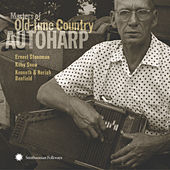 Play & Download Masters Of Old-Time Country Autoharp by Various Artists | Napster
