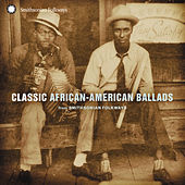 Play & Download Classic African-American Ballads by Various Artists | Napster