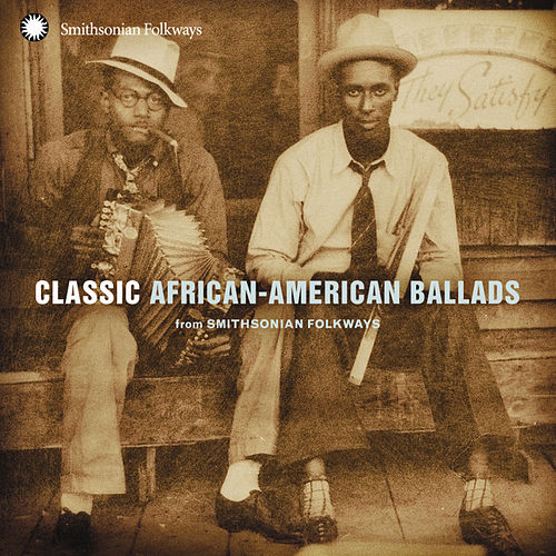 Classic African-American Ballads by Various Artists