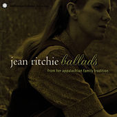 Jean Ritchie: Ballads from her Appalachian Family Tradition by Jean Ritchie