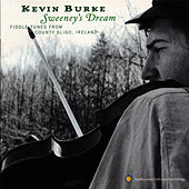 Kevin Burke: Sweeney's Dream by Kevin Burke