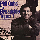 Broadside Tapes 1 by Phil Ochs