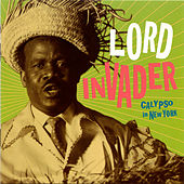 Play & Download Calypso in New York by Lord Invader | Napster