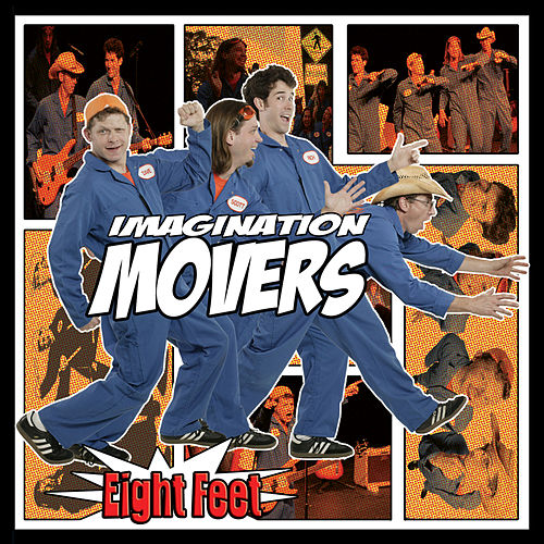 Eight Feet by Imagination Movers
