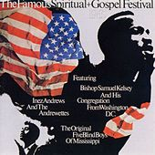 The Famous Spiritual + Gospel Festival Of 1965 by Bishop Samuel Kelsey
