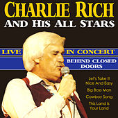 Play & Download Behind Closed Doors,  Live In Concert by Charlie Rich | Napster