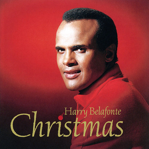 Play & Download Harry Belafonte Christmas by Harry Belafonte | Napster