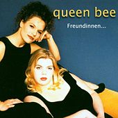 Play & Download Freundinnen..    ( Live ) by Queen Bee | Napster
