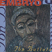 Play & Download Ibn Battuta by Embryo | Napster