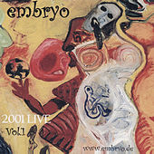 Play & Download Live 2001 Vol. 1 by Embryo | Napster