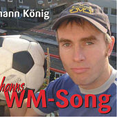 Play & Download Johanns WM Song by Johann König | Napster