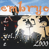 Play & Download Live 2000 Vol. 1 by Embryo | Napster