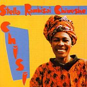 Play & Download Chiweshe: Chichi by Stella Chiweshe | Napster