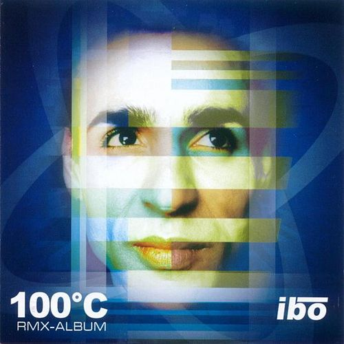 Play & Download 100 Grad Celsius Rmx-Album by IBO | Napster