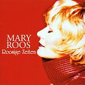 Roosige Zeiten by Mary Roos