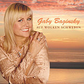 Play & Download Auf Wolken schweben by GABY BAGINSKY | Napster