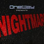 Play & Download Nightmare by One Way | Napster