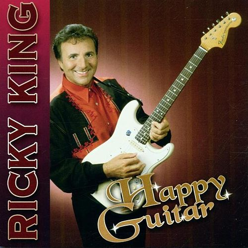Play & Download Happy Guitar by Ricky King | Napster