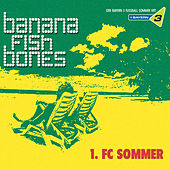 Play & Download 1. FC Sommer by Bananafishbones | Napster