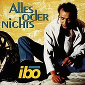 Play & Download Alles oder Nichts by IBO | Napster
