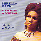 Play & Download Ein Portrait by Mirella Freni | Napster