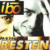 Play & Download Meine Besten by IBO | Napster