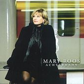 Play & Download Achterbahn by Mary Roos | Napster