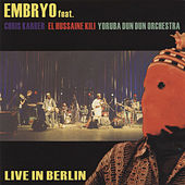 Play & Download Live In Berlin by Embryo | Napster
