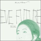 Play & Download Eve Future Recall by Kreidler | Napster