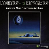 Looking East - Estonia & Russia by Various Artists