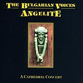Play & Download A Cathedral Concert by The Bulgarian Voices - Angelite | Napster
