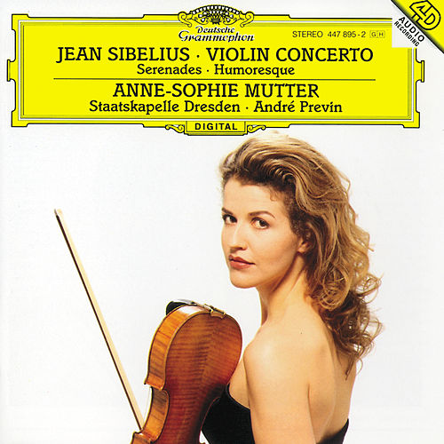 Sibelius: Violin Concerto Op.47; Serenades; Humoresque by Anne-Sophie Mutter