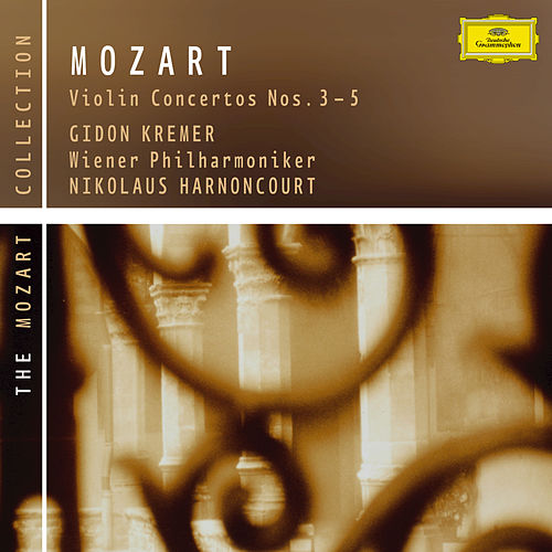 Play & Download Mozart: Violin Concertos Nos. 3-5 by Gidon Kremer | Napster